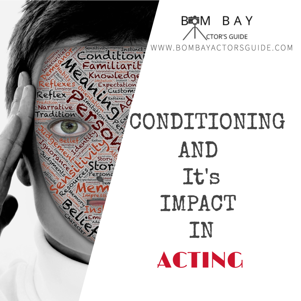CONDITIONING IN ACTING- DIPANSHU CHAUHAN