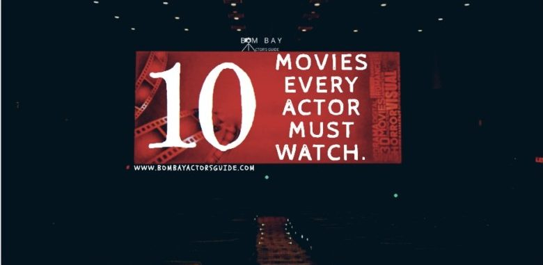 10 Hollywood movies that every actor must watch!
