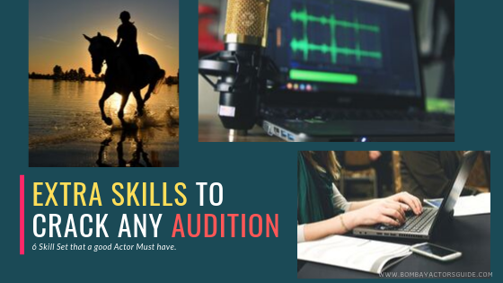 Extra Skill that you must have as an Actor