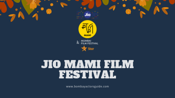 Jio Mami Film Festival (Bombay Actors Guide)
