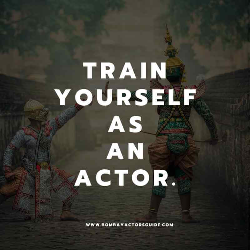 How to be an Actor.